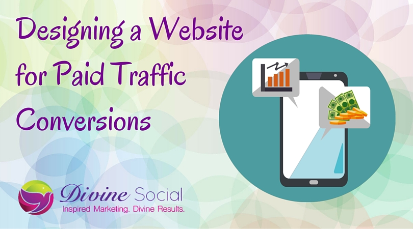 Designing a Website for Paid Traffic Conversions